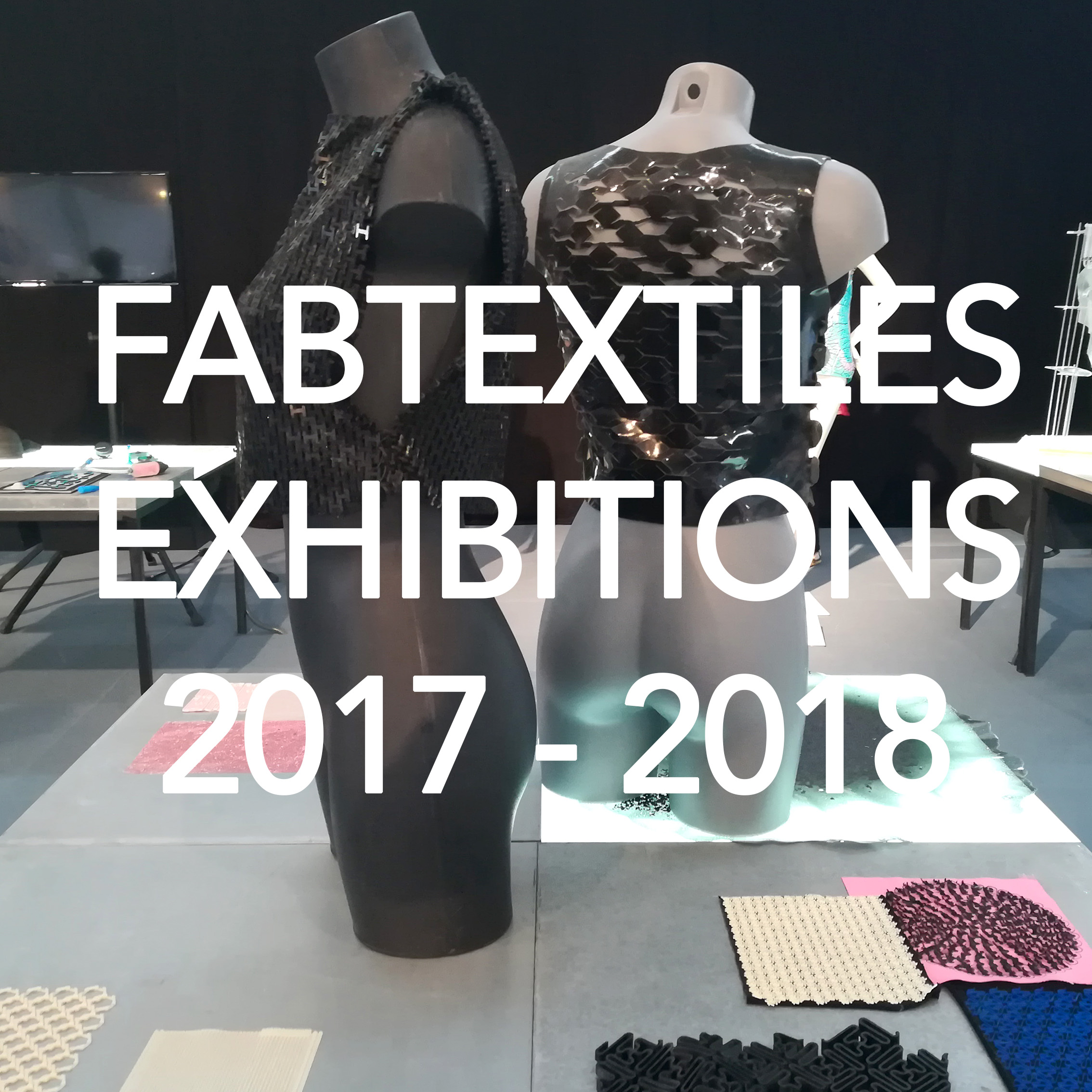 Fab Textiles : Exhibitions of 2017- 2018